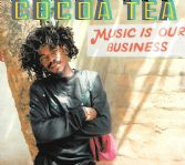 Cocoa Tea - Music Is Our Business (VP) CD